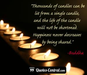 Szczęście nigdy nie zmniejsza się, kiedy jest dzielone.