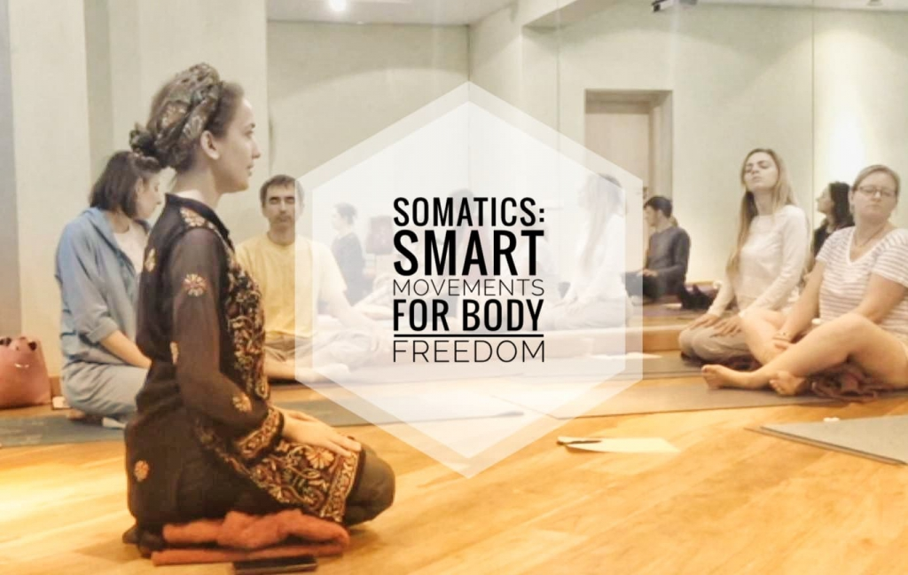 Somatics: Smart Movements for Body Freedom